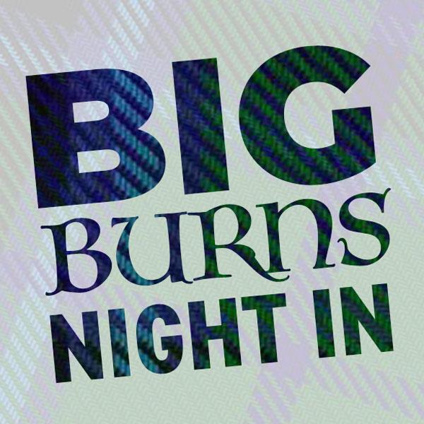Big Burns Night In