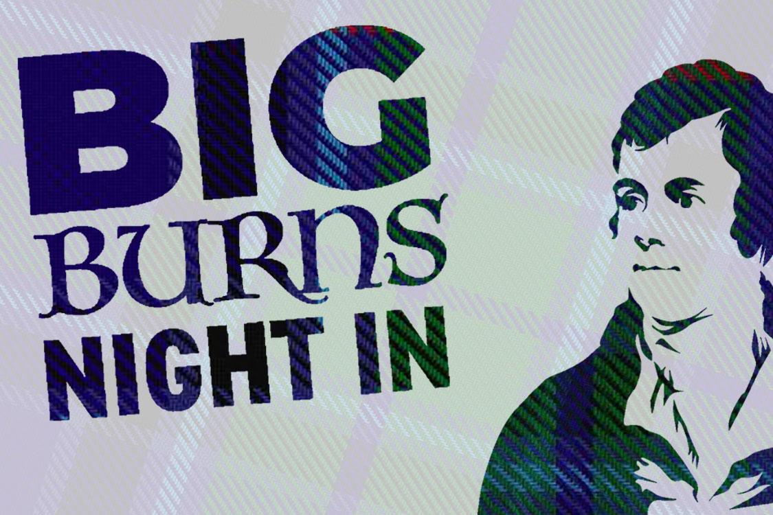 Big Burns Night In with image of Robert Burns