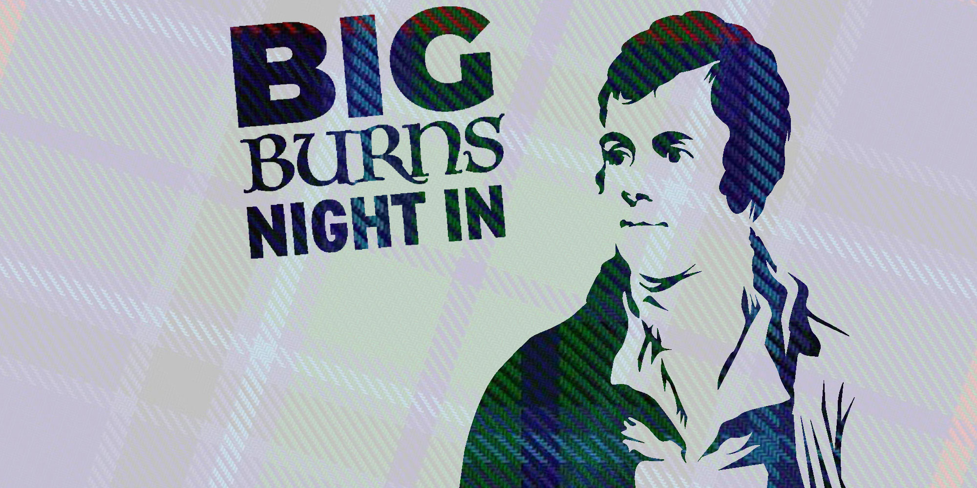 'Big Burns Night' In with image of Rabbie Burns