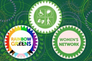 Disabled Greens, Rainbow Greens, Women's Network