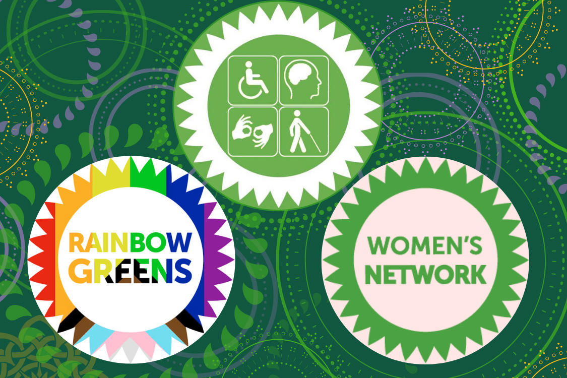 Disabled Greens, Rainbow Greens, Women's Network